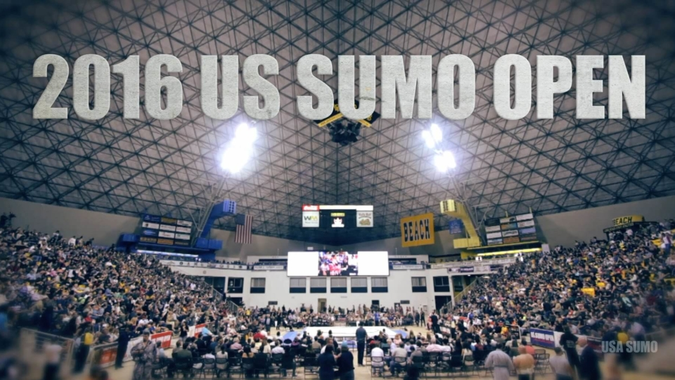2016 US SUMO OPEN -- Highlight