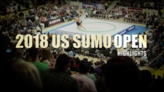 2018 US SUMO OPEN - Highlights